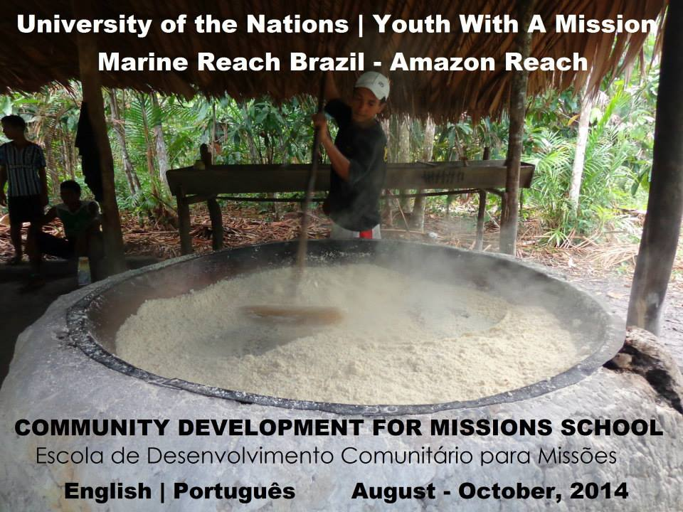 YWAM Amazon Reach - Community Development for Missions School