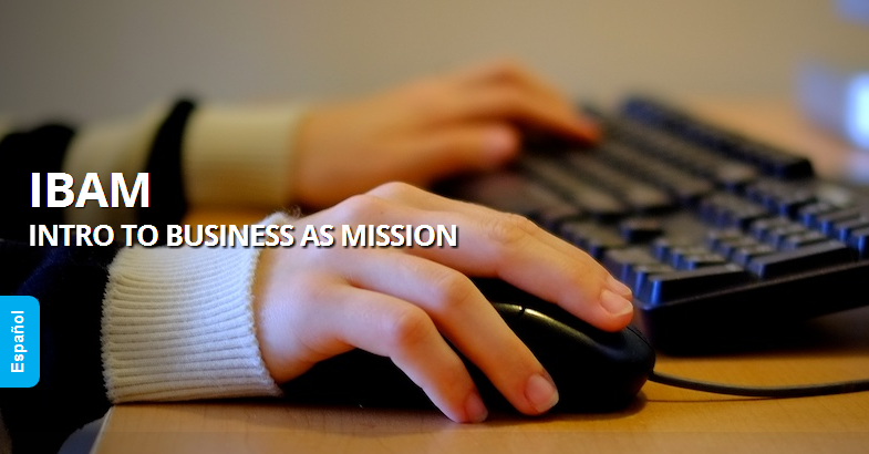 Introduction to Business as Mission  IBAM