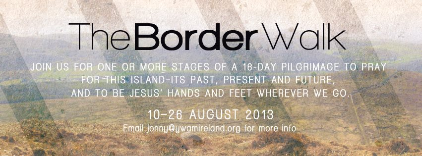 YWAM Ireland Border Walk 2013