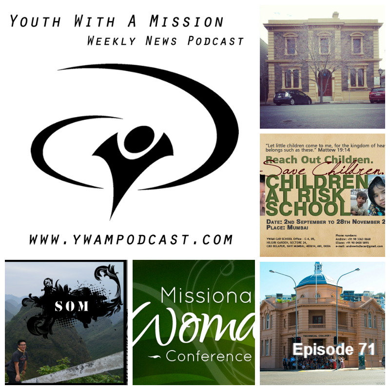 YWAM News Podcast Episode 71