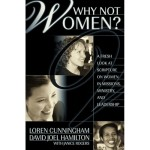 Why Not Women Loren Cunningham David Hamilton