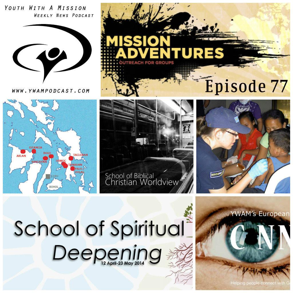 YWAM Podcast 77