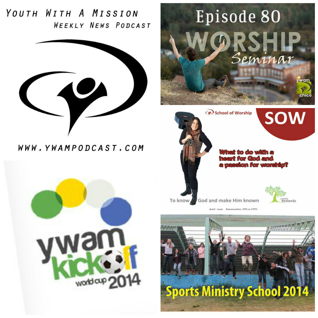 YWAM News Podcast Episode 80