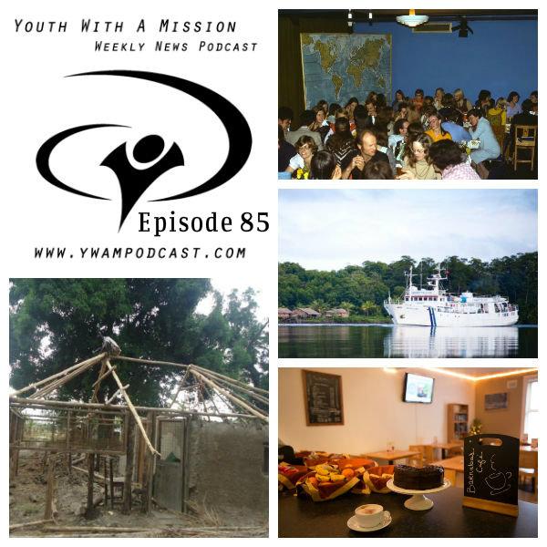 YWAM Podcast Episode 85